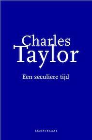 Een seculiere tijd - Charles Taylor (ISBN 9789047701576)