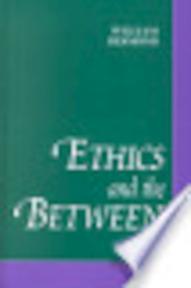 Ethics and the Between - William Desmond (ISBN 9780791448472)