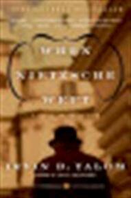 When Nietzsche wept - Irvin D. Yalom (ISBN 9780060748128)