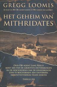 Het geheim van Mithridates - Gregg Loomis (ISBN 9789045205908)