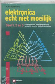 Elektronica echt niet moeilijk - deel 1, 2 en 3 - Adrian Schommers (ISBN 9789053810286)