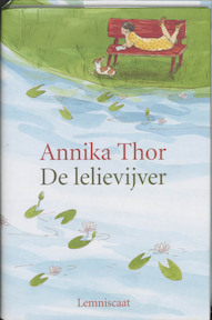 De lelievijver - Annika Thor (ISBN 9789056373382)