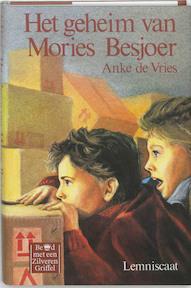 Het geheim van Mories Besjoer - Anke de Vries (ISBN 9789060692554)