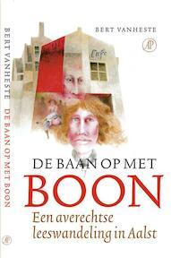 De Baan op het Boon - Bert Vanheste (ISBN 9789029551908)