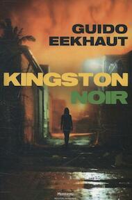 Kingston noir - Guido Eekhaut (ISBN 9789022329849)