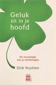 Geluk zit in je hoofd - Dirk Nuytten (ISBN 9789460011221)
