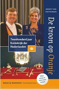 De kroon op Oranje - Arnout van Cruyningen (ISBN 9789059779273)