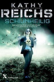 Schijnheilig - Kathy Reichs (ISBN 9789401602228)