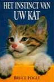 Het instinct van uw kat - Bruce Fogle (ISBN 9789055012725)
