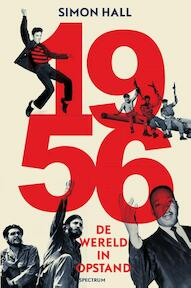 1956: de wereld in opstand - Simon Hall (ISBN 9789000338610)