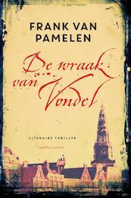 De wraak van Vondel - Frank van Pamelen (ISBN 9789026329906)