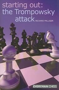 Starting Out, The Trompowsky Attack - Richard Palliser (ISBN 9781857445626)