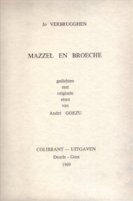 Mazzel en Broeche - Jo Verbrugghen, André [Ill.] Goezu