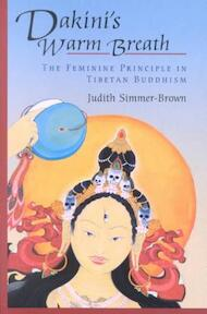 Dakini's warm breath - Judith Simmer-brown (ISBN 9781570629204)