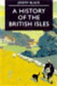 A History of the British Isles - Jeremy Black (ISBN 9780333662823)