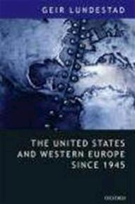 The United States And Western Europe Since - Geir Lundestad (ISBN 9780199283972)