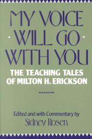 My Voice Will Go With You - Milton H. Erickson (ISBN 9780393301359)