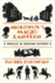 Molotov's Magic Lantern - Rachel Polonsky (ISBN 9780374211974)