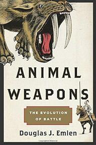Animal Weapons - Douglas J. Emlen (ISBN 9780805094503)