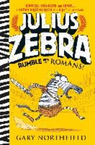 Julius Zebra - Gary Northfield (ISBN 9781406365870)