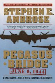 Pegasus Bridge - Stephen E. Ambrose (ISBN 9780671671563)