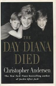 The Day Diana Died - Christopher Andersen (ISBN 9780688160821)