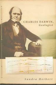 Charles Darwin, Geologist - Sandra Herbert (ISBN 9780801443480)