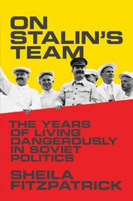 On Stalin's Team - Sheila Fitzpatrick (ISBN 9780691145334)