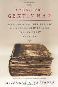 Among the Gently Mad - Nicholas A. Basbanes (ISBN 9780805051599)