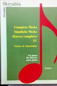 Alexander Skryabin - Complete Works IV - Poèmes & Impromptus (ISBN 9789639059702)