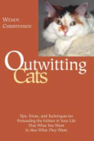 Outwitting Cats - Wendy Christensen (ISBN 9781592282401)