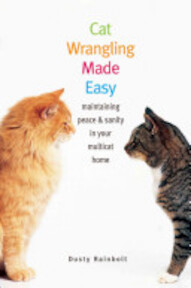 Cat Wrangling Made Easy - Dusty Rainbolt (ISBN 9781599212241)
