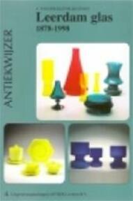 Leerdam glas 1878-1998 - A. van der Kley-Blekxtoon (ISBN 9789074213202)