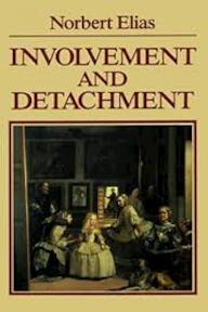 Involvement and Detachment - Norbert Elias, Michael Schröter (ISBN 9780631126829)
