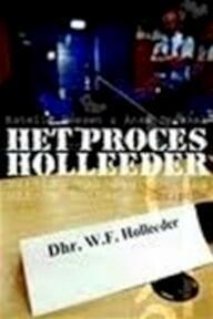 Het proces Holleeder - Estella Heesen, A. Sprakel (ISBN 9789055946051)