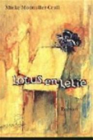 Lotus en lelie - Mieke Mosmuller-crull (ISBN 9789075240054)