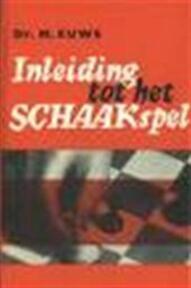Inleiding tot het schaakspel - M. Euwe (ISBN 9789000015771)