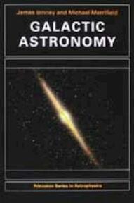 Galactic Astronomy - James Binney (ISBN 9780691025650)