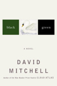 Black Swan Green - David Stephen Mitchell (ISBN 9781400063796)