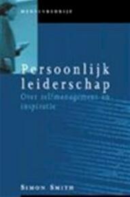 Persoonlijk leiderschap - S. Smith (ISBN 9789058710024)