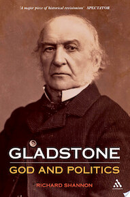 Gladstone: God and Politics - Richard Shannon (ISBN 9781847252036)