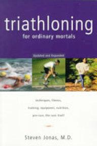 Triathloning for Ordinary Mortals - Susan Jonas, Virginia Aronson (ISBN 9780393318968)