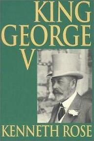 King George V - Kenneth Rose (ISBN 9781842120019)
