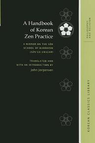 A Handbook of Korean Zen Practice - Johannes Jorgensen (ISBN 9780824840976)