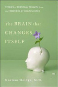 The Brain that Changes Itself - Norman Doidge (ISBN 9781921215827)