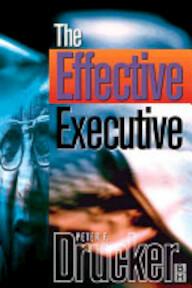 The Effective Executive - Peter F. Drucker (ISBN 9780750643900)