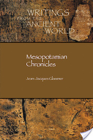 Mesopotamian Chronicles - Jean-Jacques Glassner (ISBN 9781589830905)