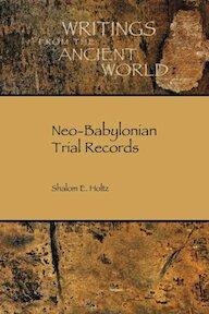 Neo-Babylonian Trial Records - Shalom E. Holtz (ISBN 9781589839434)