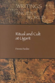 Ritual and Cult at Ugarit - Dennis Pardee (ISBN 9781589830264)