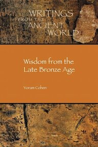 Wisdom from the late bronze age - Yoram Cohem (ISBN 9781589837539)
